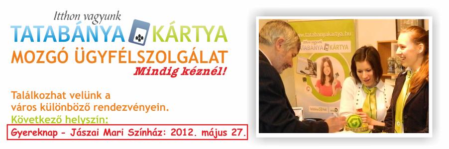 Tatabánya Kártya Mozgó Ügyfélszolgálat 2.